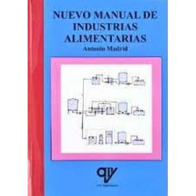 Nuevo Manual De Industrias Alimentarias - 4ª Edición - Com