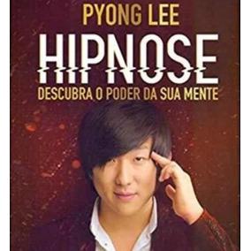 Curso Hipnose Pyong Lee Video Aulas Mais Bonus