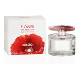 Perfume Importado Mujer Kenzo Flower In The Air 100 Ml Edp