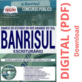 Apostila - Escriturário - Concurso Banrisul 2019
