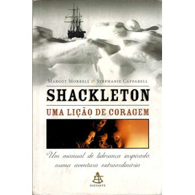 Livro Shackleton - Uma Lição De Coragem