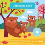 Libro Sonoro: Animales Bebe - Auzou