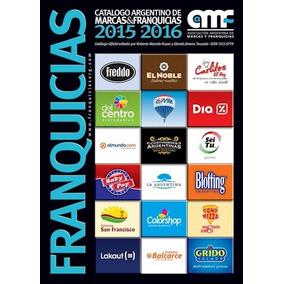 5e37b33455 Libro Franquicias  Catalogo Argentino De Marcas   Franquicia