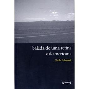 Balada De Uma Retina Sul - Americana
