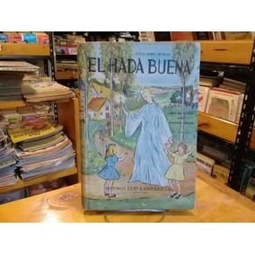 Eva Peron - El Hada Buena - Clelia Gomez Reynoso - 1 Edicion
