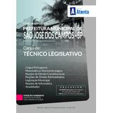 Apostila Câmara De São José Dos Campos - Técnico Legislativo