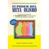 Curso El Poder Del Metabolismo, Por Frank Suárez