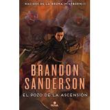 Pozo De La Ascension. Mistborn 2