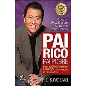 Pai Rico, Pai Pobre - Robert Kiyosaki - Frete 12 Reais