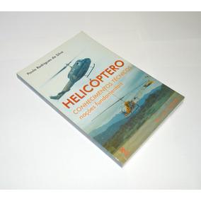 Livro Conhecimento Técnicos Para Helicóptero. Frete Grátis!