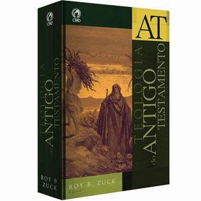 Livro Teologia Do Antigo Testamento / Roy B. Zuck