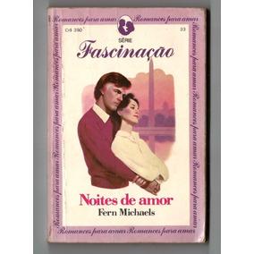 Romances Para Amar - Série Fascinação - Nº 33 Noites De Amor