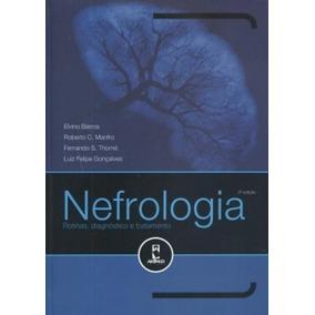 Nefrologia - Rotinas Diagnóstico E Tratamento - 3ª Ed