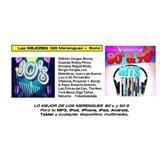 La Mejor Música De Merengues De Los 80s-90s Formato Digital
