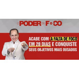 Curso: O Poder Do Foco Video Aula Online