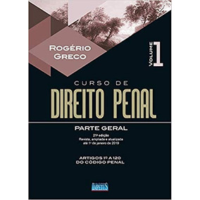 Curso De Direito Penal. Parte Geral - Volume 1 - Novo - 2019