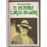 El Increible Carlos Balmori