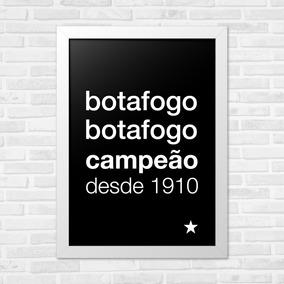 Quadros Decorativos Infantil A3 Hino Botafogo Preto. R  99 b247e42fce02b
