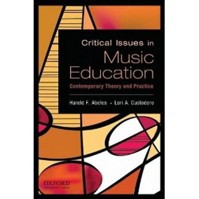Critical Issues In Music Education - Oxford University Press