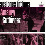 Amaury Gutiérrez ¿ Sesiones Íntimas, Cd- Dvd