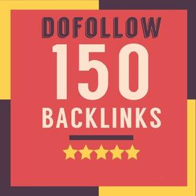 150 Backlinks Dofollow Seo De Qualidade Youtube Insta Face