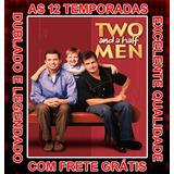 Dois Homens E Meio (1ª A 12ª Temporadas) Com Frete Grátis