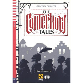 The Canterbury Tales - Hub Teen Readers - Stage 1 - Book Wit
