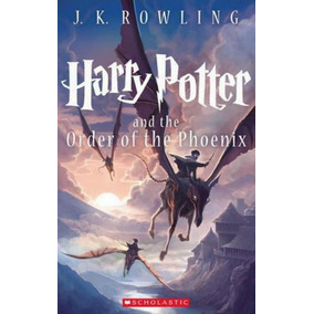 Harry Potter And The Order Of The Phoenix - Book 5 - Scholas