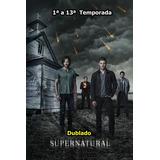 Sobrenatural - 1ª A 13ª Temporada - (51 Dvds) Dublado.