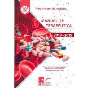 Manual De Terapéutica 2018 - 2019 18a. Ed.
