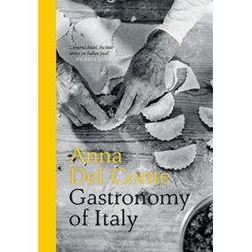 Gastronomy Of Italy - Pavilion Books