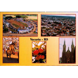 Vca-10137- Postal Vacaria, R S- Aspectos Da Cidade