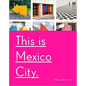 Libro This Is Mexico City *int