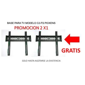 (oferta 2x1 Gratis) Base Tv Pickens Modelo C2-fs 32 A 57