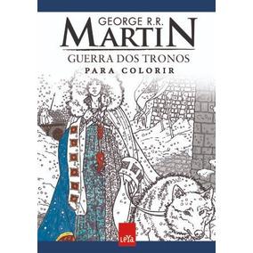 Livro Martin Guerra Dos Tronos Para Colorir George