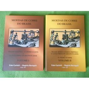 Cat. Moeda Cobre Brasil Vol1 & 2 Assinado Autor Frete Grátis