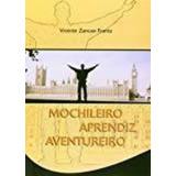 Livro Mochileiro Aprendiz Aventureiro Vicente Zancan Frant