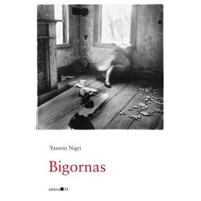 Bigornas - Yasmin Nigri