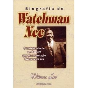 Biografia De Watchman Nee - Witness Lee