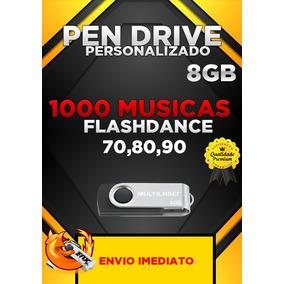 Pen Drive Gravado 8gb + 1000 Músicas Flashdance 70,80,90
