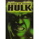 Dvd A Morte Do Incrível Hulk - Original E Lacrado