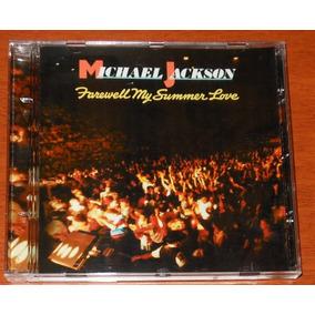 Cd - Michael Jackson - Farewell My Summer Love - Raro