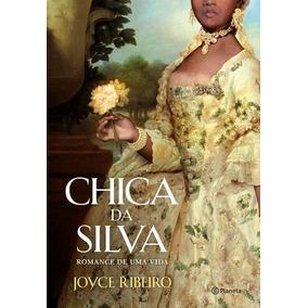 Chica Da Silva - Romance De Uma Vida