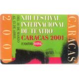 Tarjeta Cantv 2001 Xiii Festival Internacional De Teatro