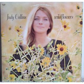 Lp Vinil Judy Collins - Wildflowers, Importado. Ótimo!
