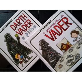 Livro Darth Vader E Filho + Livro A Princesinha De Vader