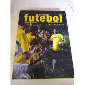Brasil Futebol Anuarios Das Selecoes National Teams Yarbook