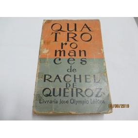 Quatro Romances De Rachel De Queiroz (ler Descrição)