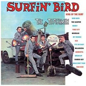 musica surfin bird trashmen