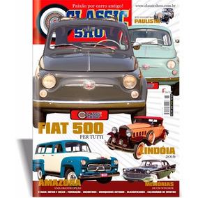 Revista Classic Show Nº 85, Fiat 500, Lindóia 2016, Amazona